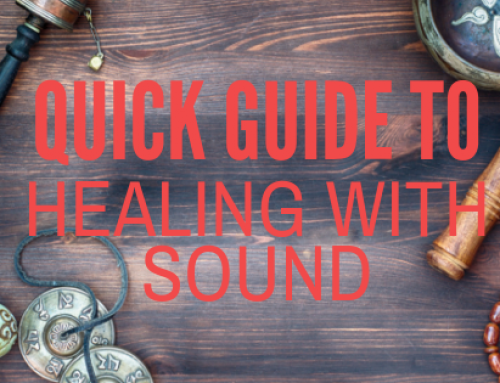 Quick Guide to Healing With Sound