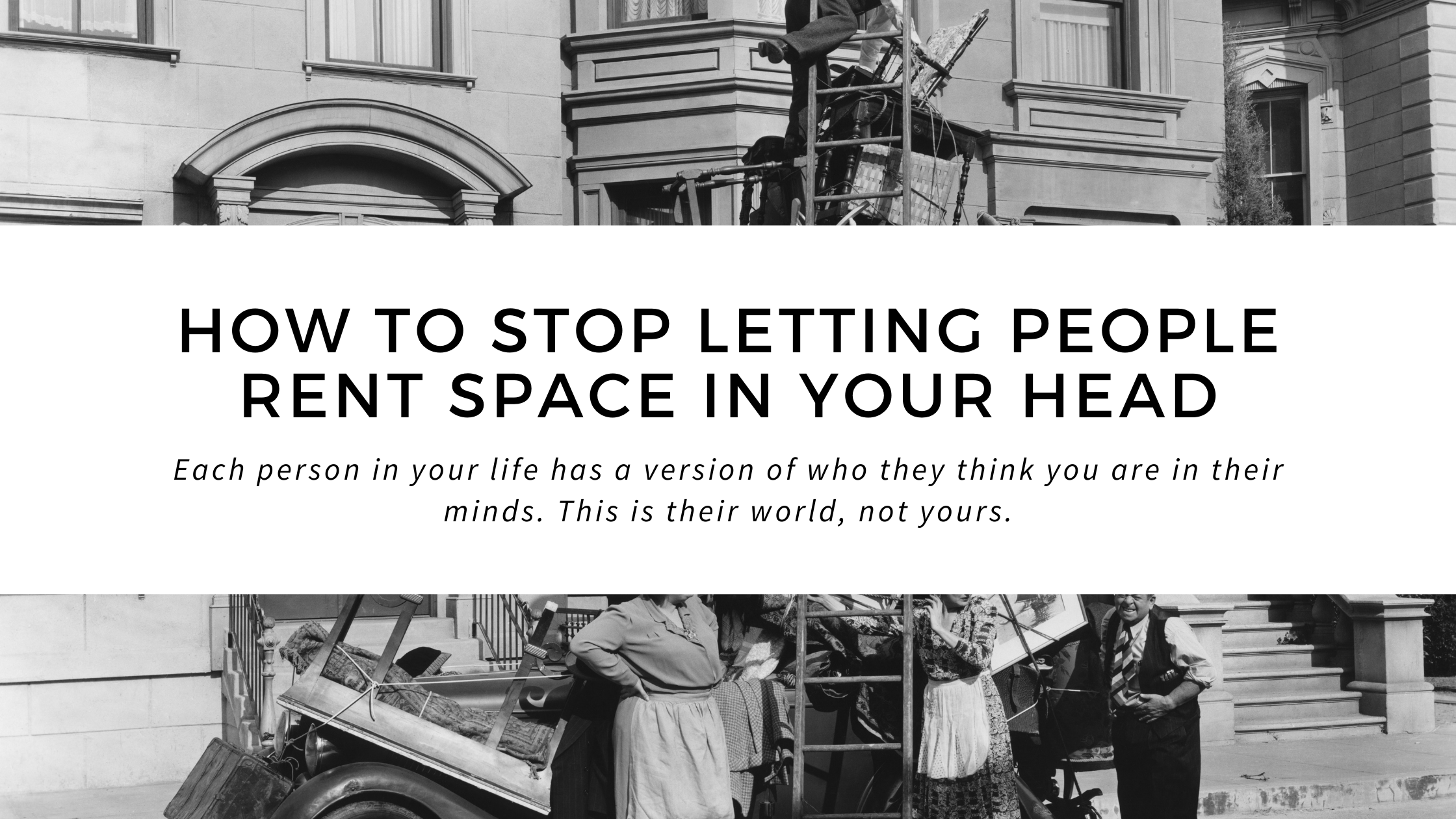 How to Stop Letting People Rent Space in Your Head